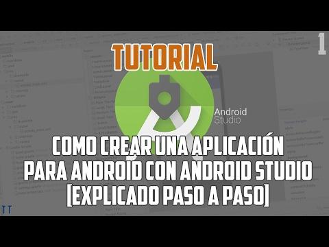 [Tutorial] Cómo crear una aplicación para Android con Android Studio