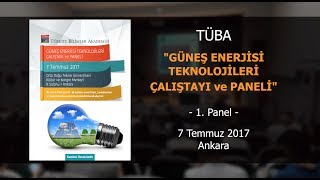 Download TÜBA-Güneş Enerjisi Teknolojileri Çalıştayı ve Paneli - 1. Panel Mp3