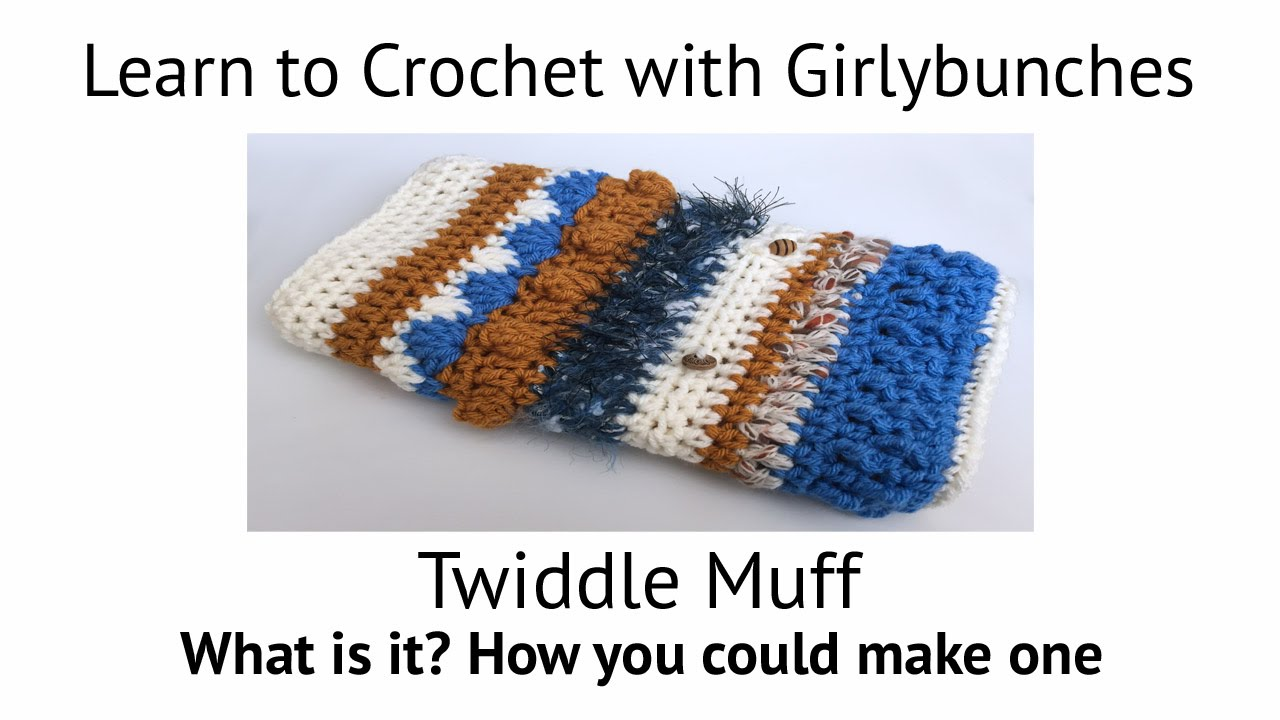 Free Crochet Pattern For Twiddle Muff : Crochet Twiddle Muff Girlybunches - YouTube