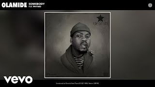Download Olamide - Somebody (Audio) ft. Phyno
