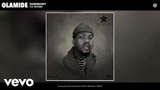 Olamide - Somebody (Audio) ft. Phyno