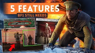 5 FEATURES BATTLEFIELD 1 STILL NEEDS! - Community Suggestions Team Balancer, Test Range amp MORE!