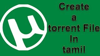 Create Your Own Torrent File In Tamil