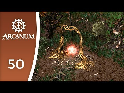 Portals To Another World - Let's Play Arcanum: Of Steamworks And Magick Obscura #50
