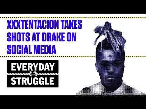 XXXTentacion Takes Shots at Drake on Social Media | Everyday Struggle