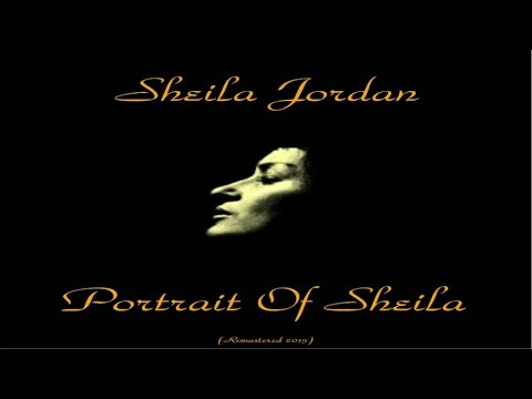 Sheila Jordan - Portrait of Sheila - Remastered 2015