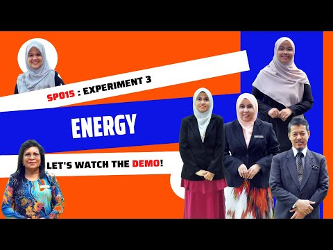 Experiment 3 (SP015) : Energy