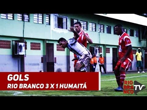 GOLS | Rio Branco 3 x 1 Humaitá | Campeonato Acreano 2017