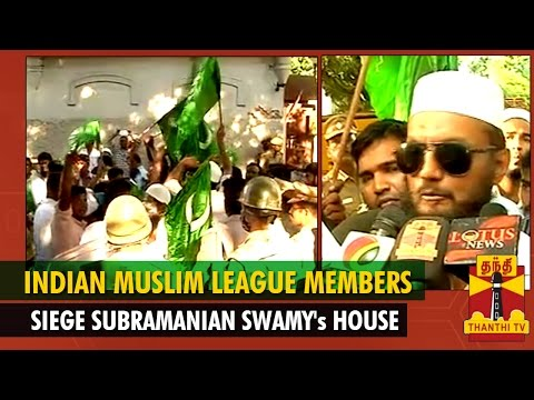 Indian Muslim League Party Members Siege BJP Leader Subramanian Swamy