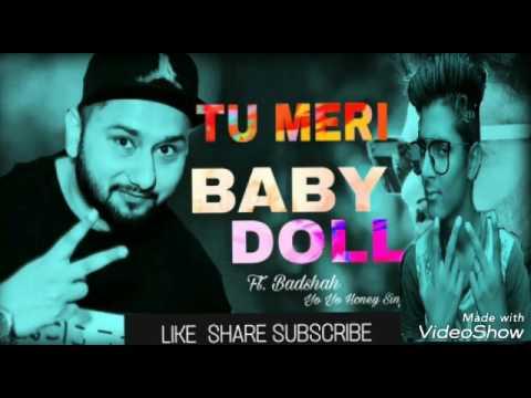 Tu mari baby doll - Yo yo honey sing and navi song 2017