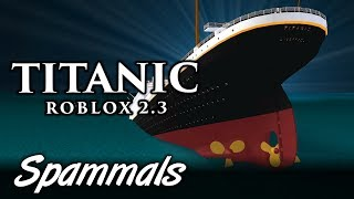 Titanic Roblox | This Ship Might Sink!