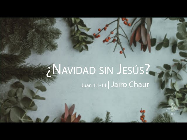 ¿Navidad sin Jesús? - Jairo Chaur