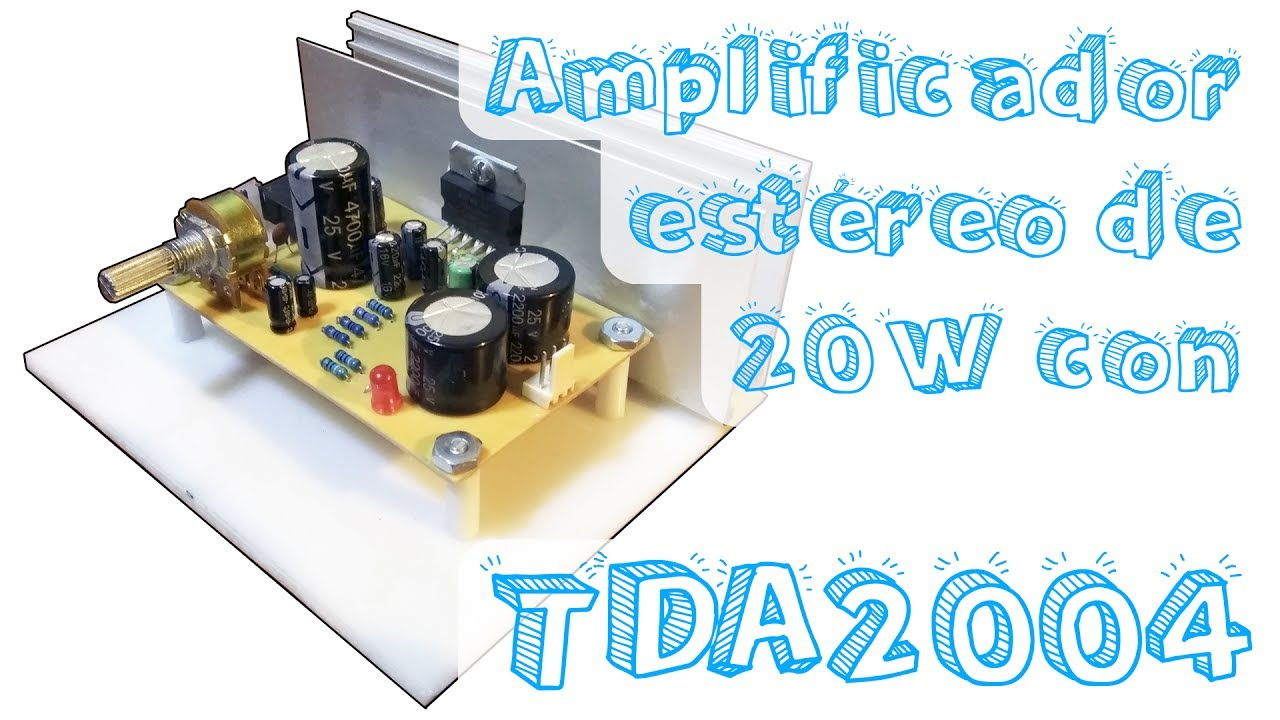 Amplificador Estreo De 20w Con Tda2004 Youtube Amplifier Using Tda2009a 12 Watt 15x2 Audio