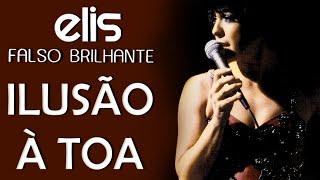 Elis Regina canta: Ilusão à Toa (DVD Falso Brilhante)