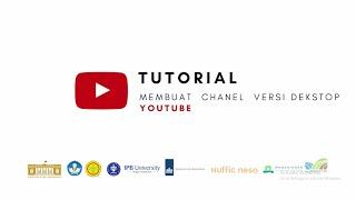 Youtube - Tutorial Membuat Chanel Versi Desktop