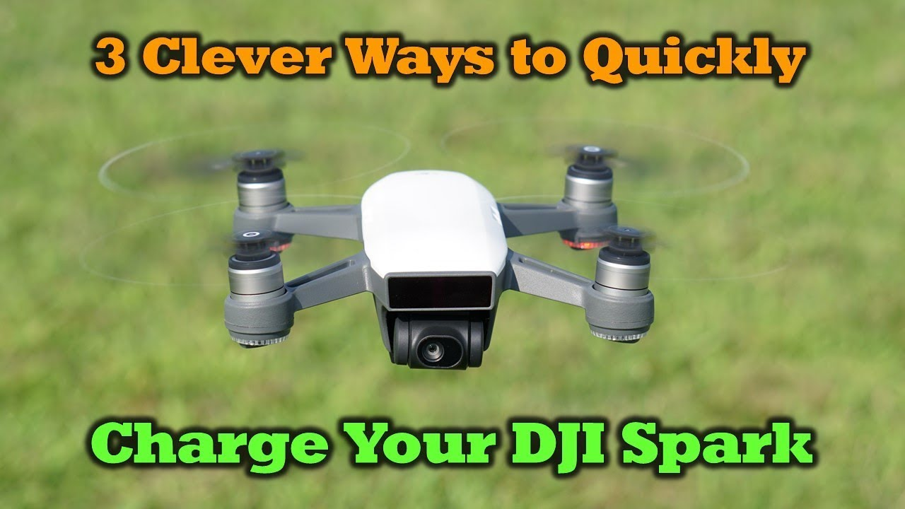 ebe25384d42 3 Clever Ways to Charge Your DJI Spark Drone - YouTube