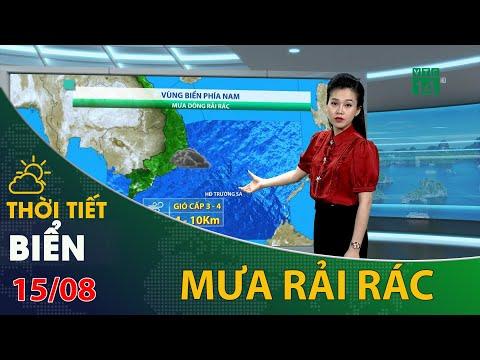 Thời tiết biển 15/08/2021: Phía Nam biển Đông mưa dông rải rác | VTC14