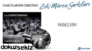 Limak Filarmoni Orkestrası - Manolyam (Official Audio)