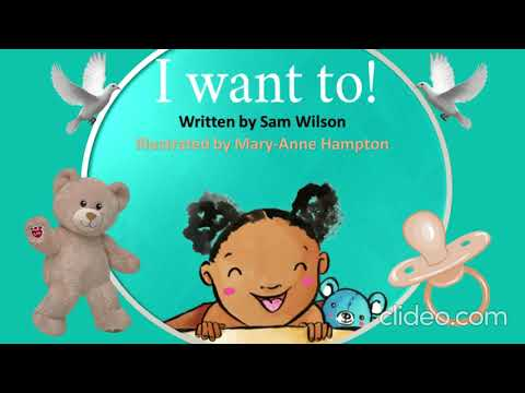 I WANT TO | Read Aloud Stories for Kids I A Bookdash Story