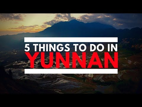 5 Things To Do In Yunnan