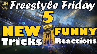 Rocket League | Freestyle Friday 5 | New Tricks & Funny Reactions!