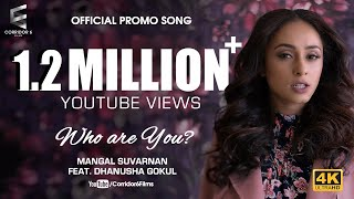 who movie mangal suvarnan who are you ft dhanusha gokul pearle video song 4k official