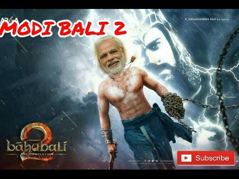 Bahubali 2 funny trailor ||MODI BALI 2 So Sorry || Bahubali 2 trailor  comedy || Modi comedy video
