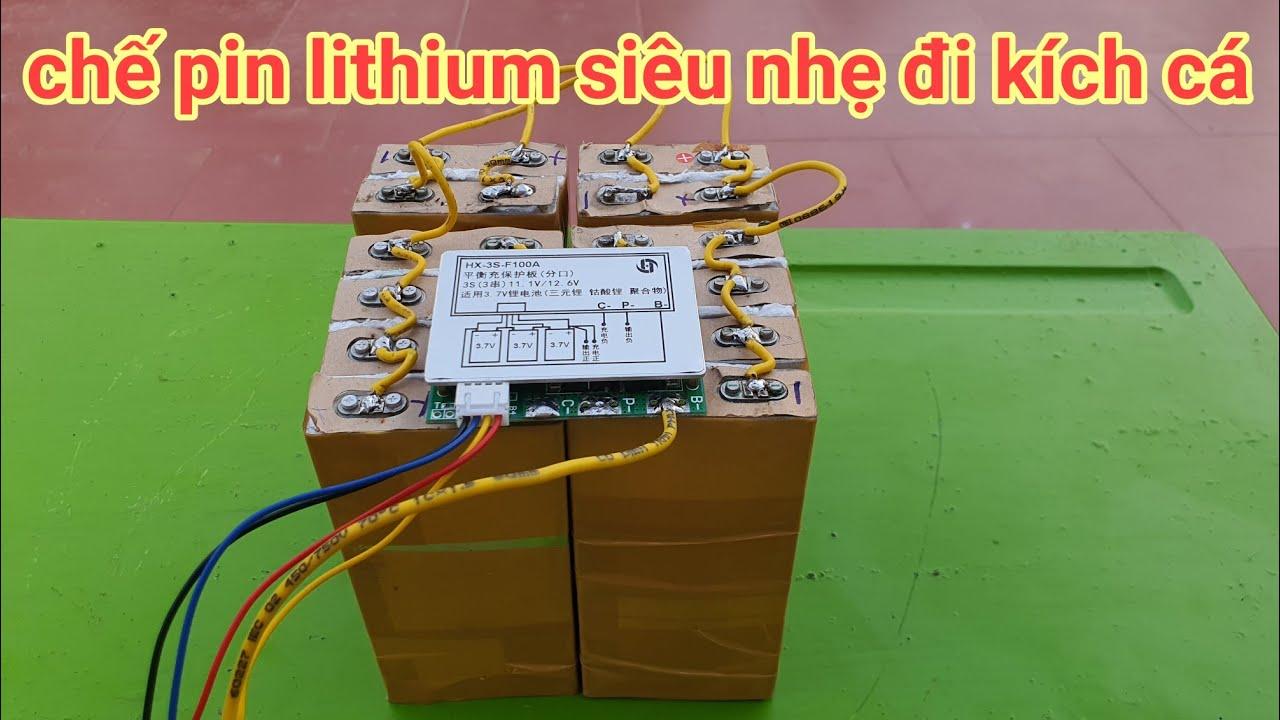 Cách Ráp pin lithium đi kích cá,từ pin xe đạp điện cũ, siêu rẻ siêu ngon,siêu nhẹ