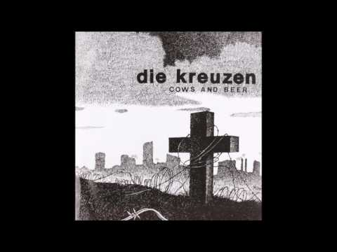Die Kreuzen - 05 - Think For Me - (HQ)