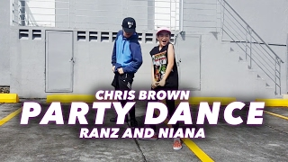 chris brown party dance   ranz and niana
