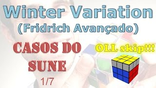Fridrich Avançado: Winter Variation (casos Sune) - 1/7