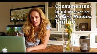 Consumentenbond wil af van Ik Kies Bewust vinkje