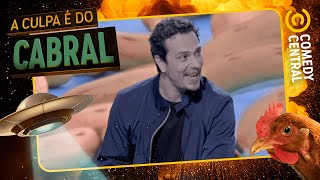 #JaGosteiUmDia | A Culpa É Do Cabral no Comedy Central