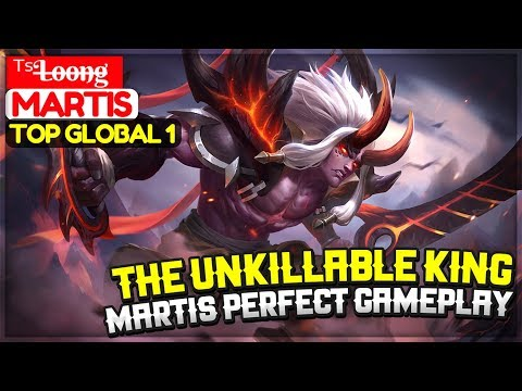 The Unkillable King, Martis Perfect Gameplay [ Top Global 1 Martis ] ᵀˢL̶o̶o̶n̶g̶ Martis