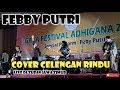 Feby Putri Cover Celengan Rindu || Live di kota Tuban