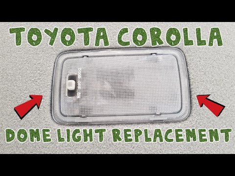 How To Replace The Dome Light In A 2003 2004 2005 2006 2007 2008 Toyota Corolla