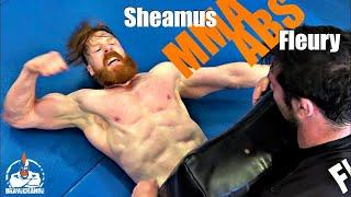 Sheamus V Will Fleury (MMA ABS!)