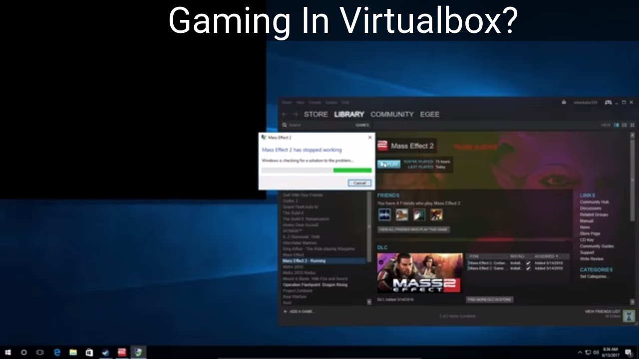 VirtualBox Gaming! (Sorta but not really)