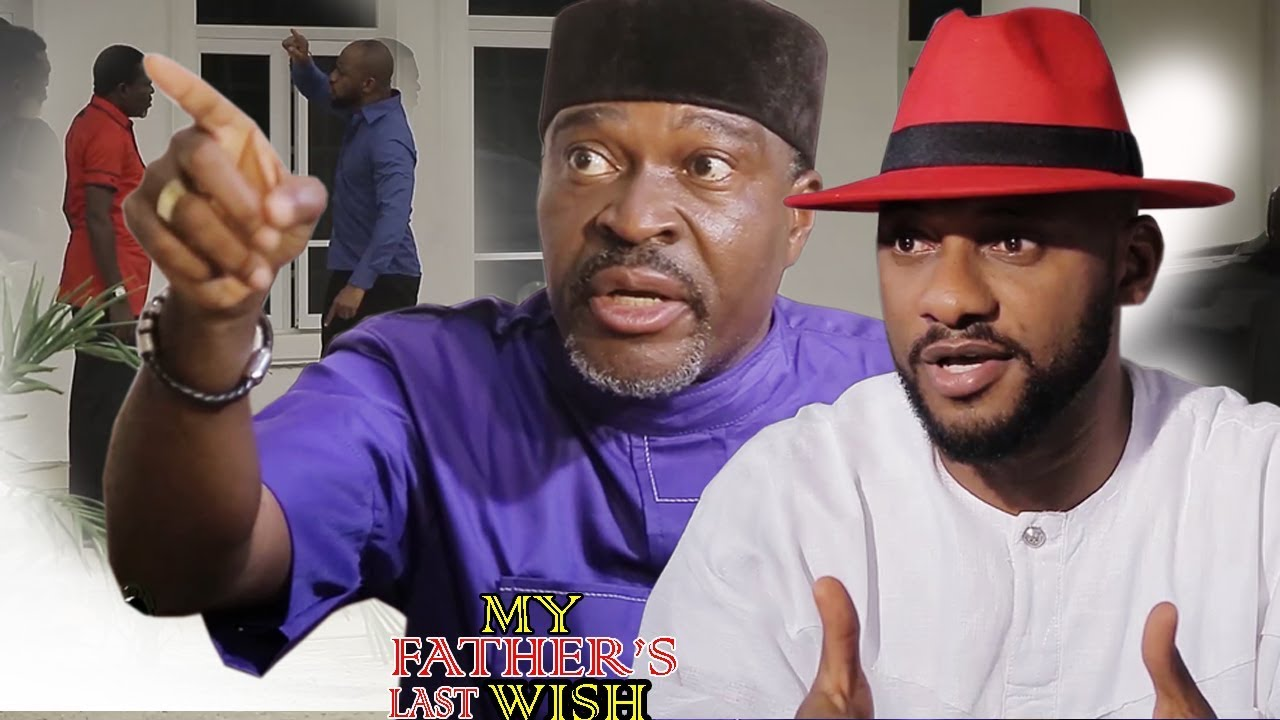 Download My Father's Last Wish 1&2 - Yul edoiche 2017/2018 Latest Nigerian Nollywood Movie/African Movie