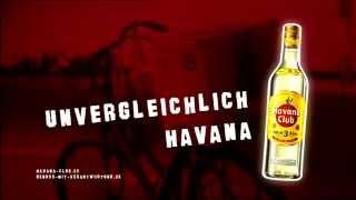 Havana Club -- Unvergleichlich Havana