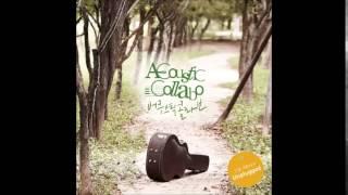 어쿠스틱콜라보(Acoustic Collabo) - 그대와 나, 설레임 (Feat  소울맨)