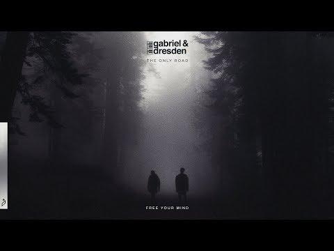 Gabriel & Dresden - Free Your Mind