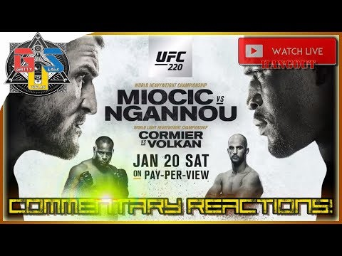 UFC 220 Live Stream January 20 2018 REACTION + Hangout HD January 20th 2018
