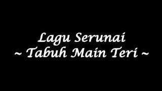 Serunai - Tabuh Teri (Studio Quality)
