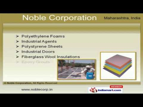Insulation & Waterproofing Material by Noble Corporation, Mumbai