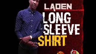 Laden - Long Sleeve Shirt - April 2015 | @GazaPriiinceEnt