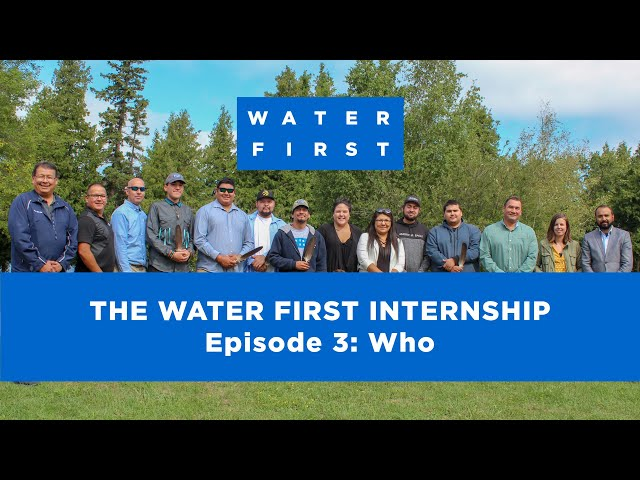 Episode 3: Who - The Water First Internship Program