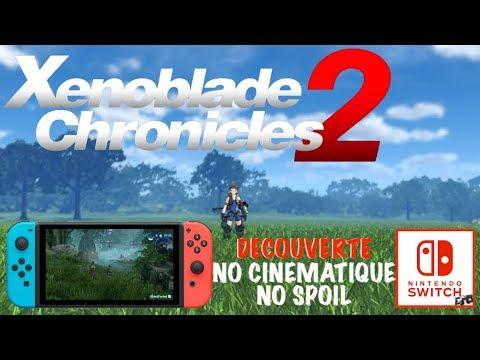 XENOBLADE CHRONICLES 2 SWITCH | DECOUVERTE GAMEPLAY FR | NO SPOIL !