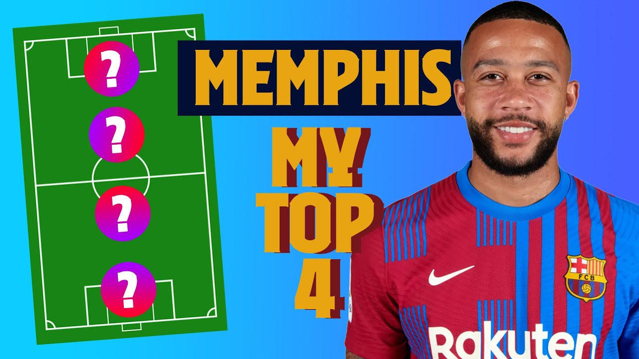 MEMPHIS DEPAY | MY TOP 4 (LEGENDS)