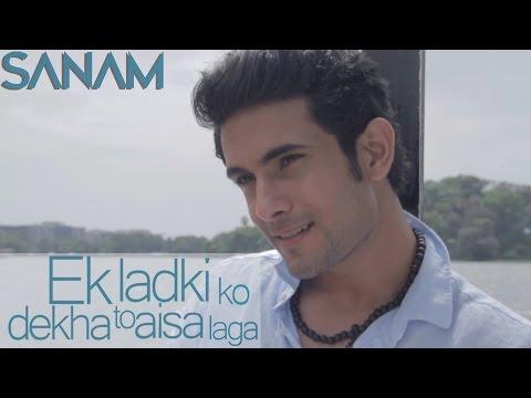 Ek Ladki Ko Dekha (Acoustic) | Sanam
